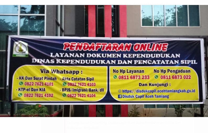 Dukung Social Distancing, Disdukcapil Aceh Tamiang Buka Pendaftaran Online
