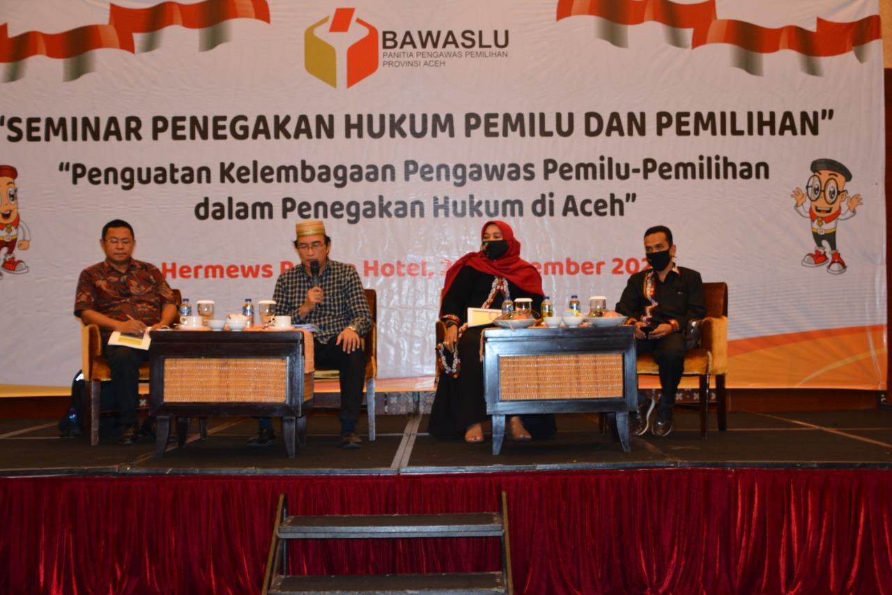 Bertekat Memperkuat Kelembagaan, Panwaslih Aceh Gelar Seminar Penegakan Hukum Pemilu dan Pemilihan