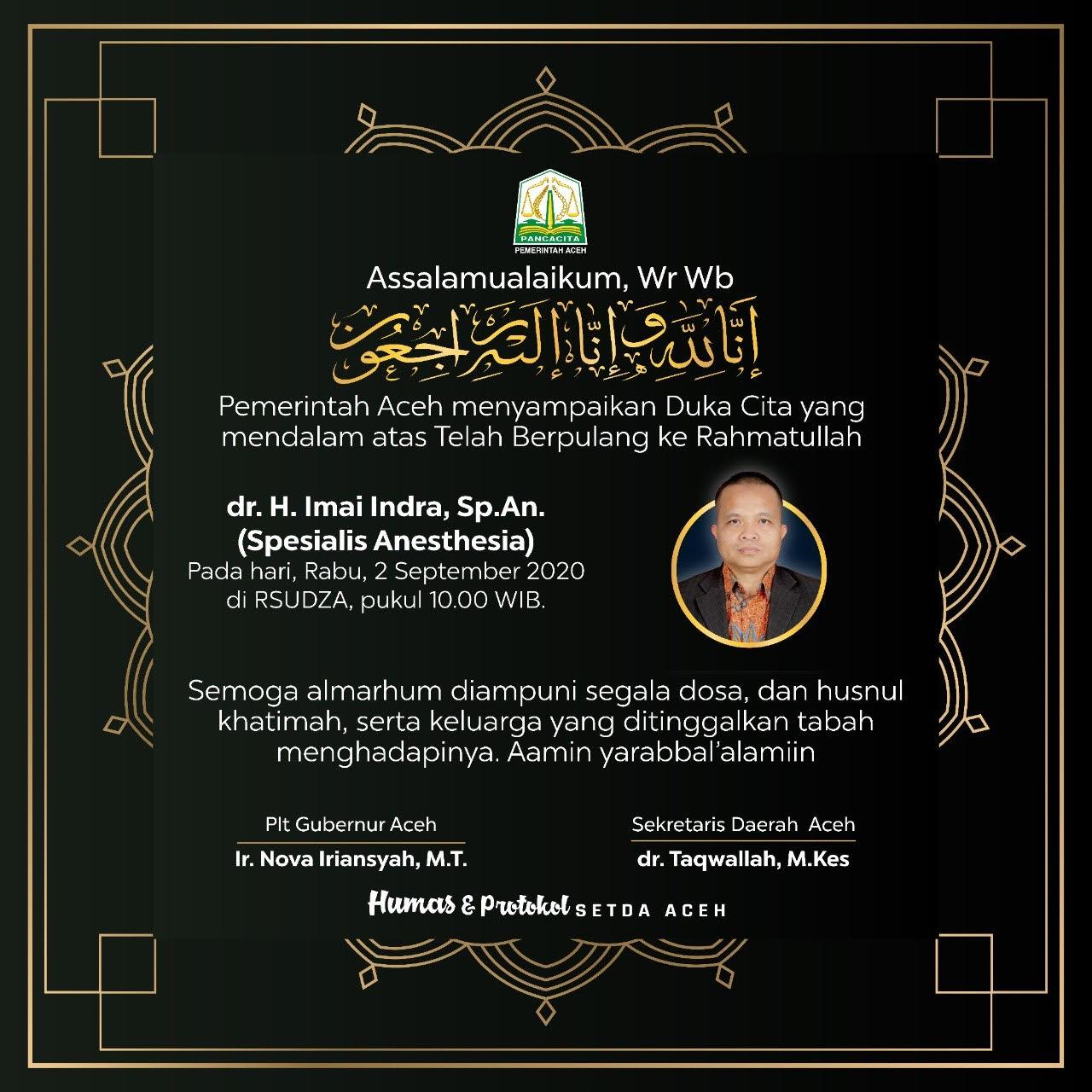 Plt Gubernur Sampaikan Duka Cita Teruntuk dr. Imai Indra SpAn