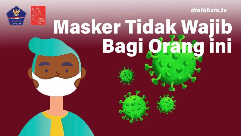 Motion Graphic: Masker Tidak Wajib Bagi Orang ini