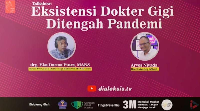 Talkshow: Eksistensi Dokter Gigi Ditengah Pandemi