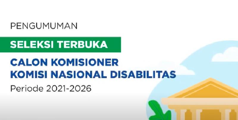 Seleksi Calon Komisioner Komisi Nasional Disabilitas Dibuka, Cek Syaratnya!