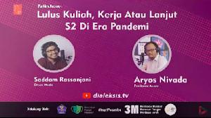 Talkshow: Lulus Kuliah Kerja atau Lanjut S2 di Era Pandemi