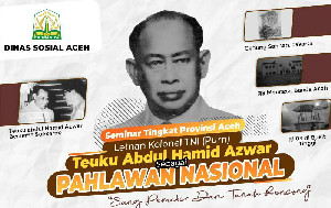 Dinsos Aceh Angkat T Abdul Hamid Azwar Sebagai Pahlawan Nasional