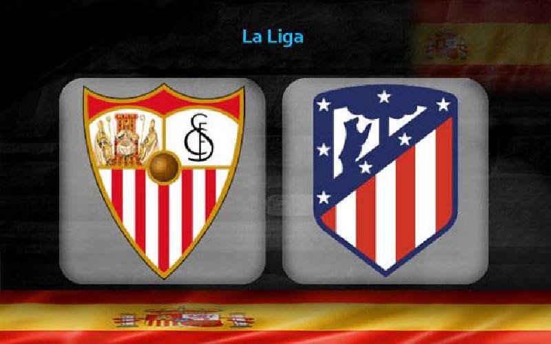 Preview Pertarungan Sevilla vs Atletico Madrid:  Marwah Menjaga Takhta La Liga