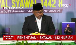 Resmi, Idul Fitri 1442 Hijriah Ditetapkan Kamis 13 Mei 2021